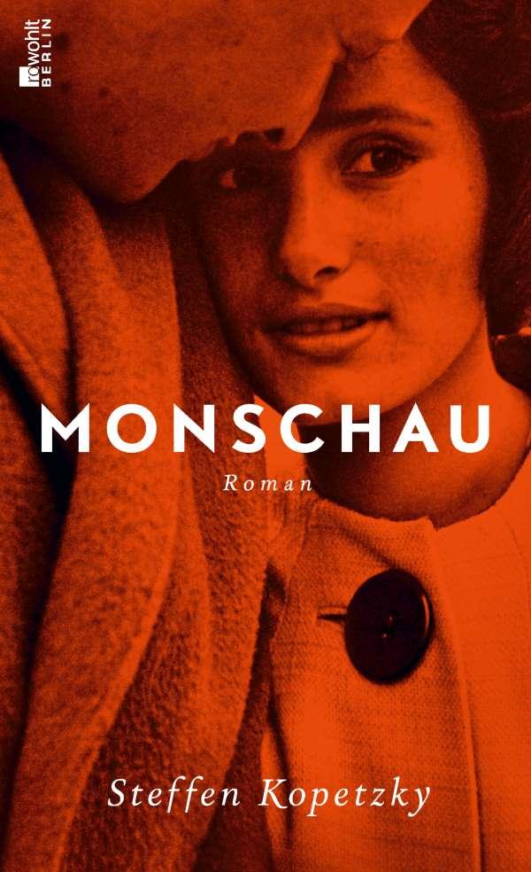 Monschau - Roman von Steffen Kopetzky